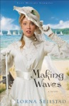 Making Waves Lake Manawa Summers Book 1