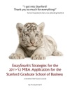 EssaySnarks Strategies For The 2011-12 MBA Application For The Stanford Graduate School Of Business