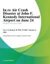 In Re Air Crash Disaster At John F Kennedy International Airport On June 24