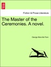 The Master Of The Ceremonies A Novel Vol II