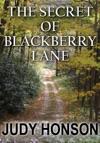 The Secret Of Blackberry Lane