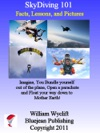 SkyDiving 101 Facts Lessons And Pictures