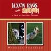 Jaxon Rags And Smidjun