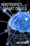 Nootropics And Smart Drugs