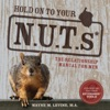 Hold On To Your NUTs The Relationship Manual For Men