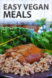 Easy Vegan Meals - Authors and Editors of Instructables Book