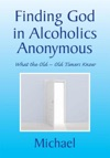 Finding God In Alcoholics Anonymous