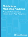 Mobile App Marketing Playbook A Guide To Increasing Mobile Event App Adoption