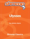 Ulysses Complete Text With Integrated Study Guide From Shmoop