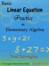 Basic Linear Equation Practice In Elementary Algebra Grades 4-5