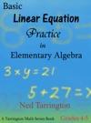 Basic Linear Equation Practice In Elementary Algebra Grades 4-5