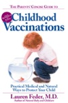 The Parents Concise Guide To Childhood Vaccinations