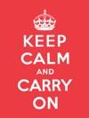 Keep Calm And Carry On Enhanced