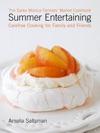 The Santa Monica Farmers Market Cookbook Summer Entertaining