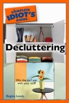 The Complete Idiots Guide To Decluttering