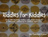 Riddles For Kiddles