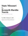 State Missouri V Kenneth Hardin Norris