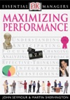 DK Essential Managers Maximizing Performance