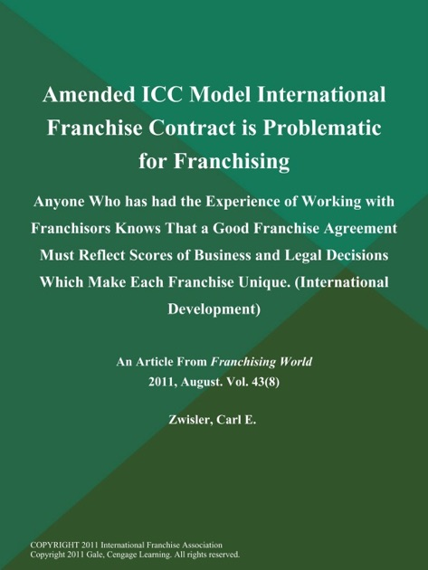 Amended ICC Model International Franchise Contract Is Problematic For  Franchising: Anyone Who Has Had The Experience Of Working With Franchisors  Knows That ...