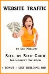 Website Traffic Step By Step Guide - Spreadsheet Included  Bonus List Building 101