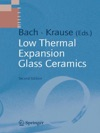 Low Thermal Expansion Glass Ceramics