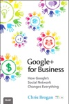 Google For Business How Googles Social Network ChangesGoogle For Business How Googles Social Network Changes Everything