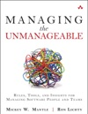 Managing The Unmanageable Rules Tools And Insights For Managing Software People And Teams