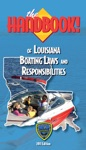 The Handbook Of Louisiana Boating Laws And Responsibilities