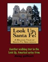 A Walking Tour Of Santa Fe New Mexico