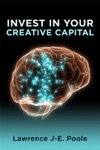 Invest In Your Creative Capital
