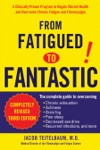 From Fatigued To Fantastic