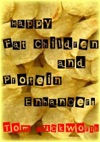 Happy Fat Children And Protein Enhancers