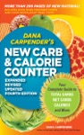 Dana Carpenders NEW Carb And Calorie Counter-Expanded Revised And Updated 4th Edition