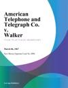 American Telephone And Telegraph Co V Walker