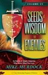 Seeds Of Wisdom On Enemies  Vol22