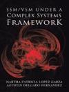 SSMVSM Under A Complex Systems Framework