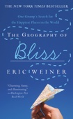 The Geography of Bliss - Eric Weiner Cover Art
