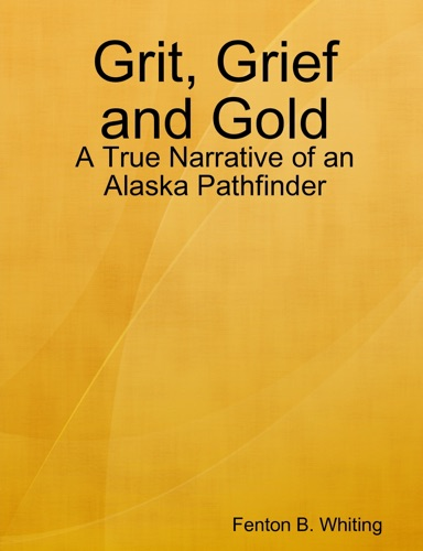 Grit Grief and Gold