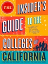 The Insiders Guide To The Colleges Of California