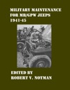 Military Maintenance For MBGPW Jeeps 1941-45