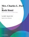Mrs Charles L Peet V Roth Hotel
