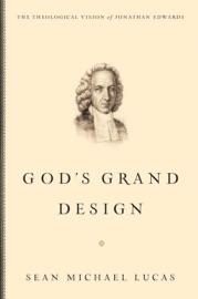 GODS GRAND DESIGN