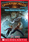 Underworlds 2 When Monsters Escape