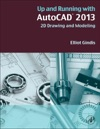 Up And Running With AutoCAD 2012 2D Version