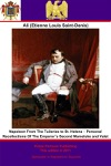 Napoleon From The Tuileries To St Helena