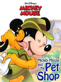 Mickey Mouse and the Pet Shop - Disney Book Group Book