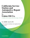 California Service Station And Automotive Repair Association V Union Oil Co