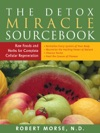 The Detox Miracle Sourcebook
