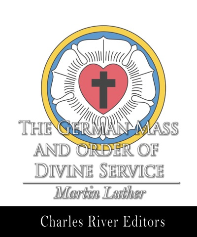 The German Mass and Order of Divine Service