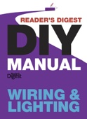 Reader's Digest DIY Manual – Wiring & Lighting